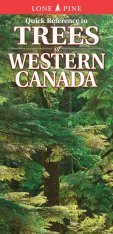 Quick Reference Guide to Trees of Western Canada