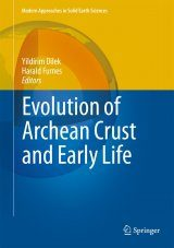 Evolution of Archean Crust and Early Life