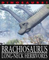 Brachiosaurus and Other Long-neck Herbivores