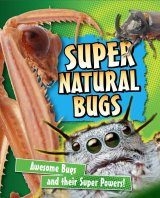 Super Natural: Bugs