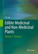 Edible Medicinal And Non-Medicinal Plants, Volume 7: Flowers