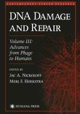 DNA Damage and Repair, Volume 3: Advances from Phage to Humans