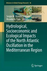 Hydrological, Socioeconomic and Ecological Impacts of the North Atlantic Oscillation in the Mediterranean Region