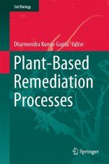 Plant-Based Remediation Processes