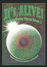 It's Alive!: The Universe Verse: Book 2