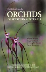 Field Guide to the Orchids of Western Australia