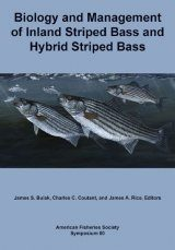 Biology and Management of Inland Striped Bass and Hybrid Striped Bass