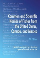 Common and Scientific Names of Fishes from the United States, Canada and Mexico