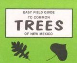 Easy Field Guide to Trees of New Mexico
