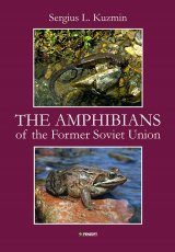 The Amphibians of the Former Soviet Union