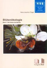 Blütenökologie, Band 1: Die Partner der Blumen [Flower Ecology, Volume 1: The Partners of Flowers]