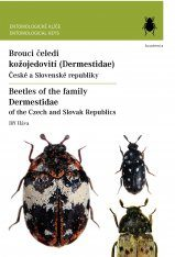 Beetles of the Family Dermestidae of the Czech and Slovak Republics / Brouci Čeledi Kožojedovití (Dermestidae) Česká a Slovenské Republiky
