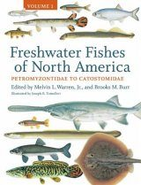 Freshwater Fishes of North America, Volume 1