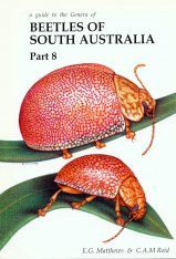 A Guide to the Genera of Beetles of South Australia, Part 8