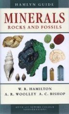 Hamlyn Guide Minerals, Rocks and Fossils