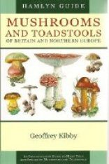 Hamlyn Guide to the Mushrooms and Toadstools of Britain and Europe