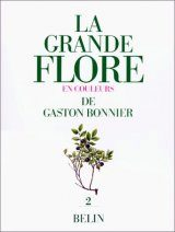 La Grande Flore en Couleurs de Gaston Bonnier, Volume 2 [The Large Flora in Colour by Gaston Bonnier, Volume 2]