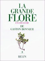 La Grande Flore en Couleurs de Gaston Bonnier, Volume 3 [The Large Flora in Colour by Gaston Bonnier, Volume 3]