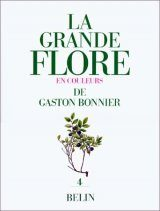 La Grande Flore en Couleurs de Gaston Bonnier, Volume 4 [The Large Flora in Colour by Gaston Bonnier, Volume 4]