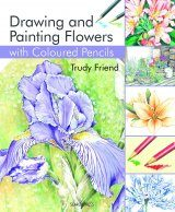 Drawing & Painting Flowers with Coloured Pencils