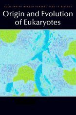 Origin and Evolution of Eukaryotes