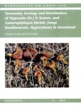 Taxonomy, Ecology and Distribution of Hygrocybe (Fr.) P. Kumm. and Camarophyllopsis Herink (Fungi, Basidiomycota, Hygrocybeae) in Greenland