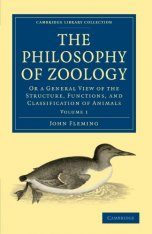 The Philosophy of Zoology, Volume 1