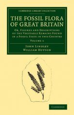 The Fossil Flora of Great Britain, Volume 1