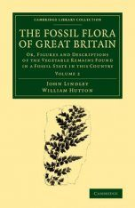 The Fossil Flora of Great Britain, Volume 2