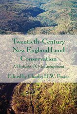 Twentieth-Century New England Land Conservation