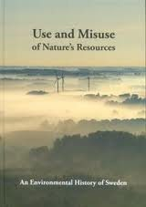 Use and Misuse of Nature's Resources