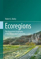 Ecoregions: The Ecosystem Geography of the Oceans and Continents