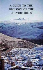 Guide to the Geology of the Cheviot Hills