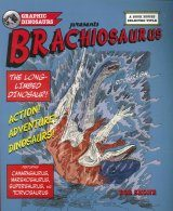 Brachiosaurus: The Long Limbed Dinosaur