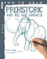 How to Draw Prehistoric and Ice Age Animals