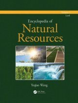 Encyclopedia of Natural Resources, Volume 1: Land
