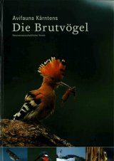 Avifauna Kärntens, Volume 1: die Brutvögel [Carinthia's Avifauna, Volume 1: The Breeding Birds]
