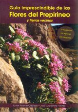 Guía Imprescindible de las Flores del Prepirineo y Tierras Vecinas [Essential Guide to Flowers of the Pre-Pyrenees and Neighboring Lands]