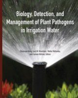 Biology, Detection, and Management of Plant Pathogens in Irrigation Water