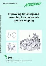 Improving Hatching and Brooding in Small-Scale Poultry Keeping