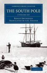 The South Pole (2-Volume Set)
