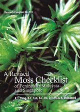 A Revised Moss Checklist of Peninsular Malaysia and Singapore