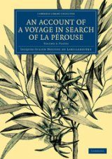 An Account of a Voyage in Search of La Pérouse, Volume 3: Plates