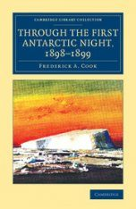 Through the First Antarctic Night, 1898–1899