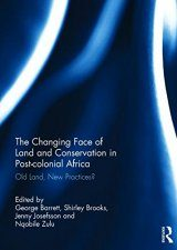 The Changing Face of Land and Conservation in Post-Colonial Africa