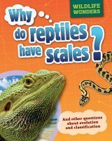 Why Do Reptiles Have Scales?