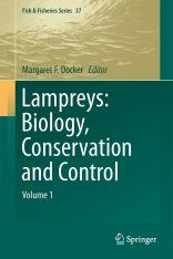 Lampreys: Biology, Conservation and Control, Volume 1