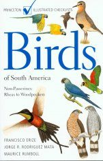 Birds of South America: Non-Passerines, Rheas to Woodpeckers