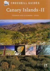 Crossbill Guide: Canary Islands, Volume 2: Tenerife and La Gomera, Spain