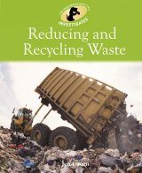Reducing and Recycling Waste